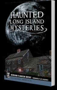 Haunted Long Island Mysteries